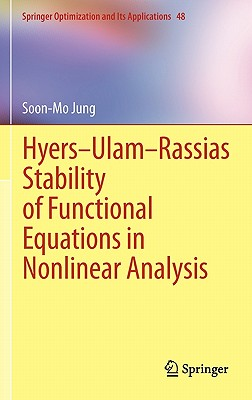 Hyeds-ulam-rassias Stability of Functional Equations in Nonlinear Analysis By Jung, Soon-mo