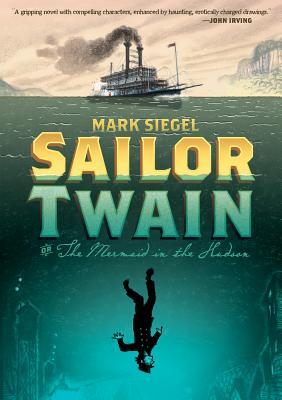 Sailor Twain By Siegel, Mark
